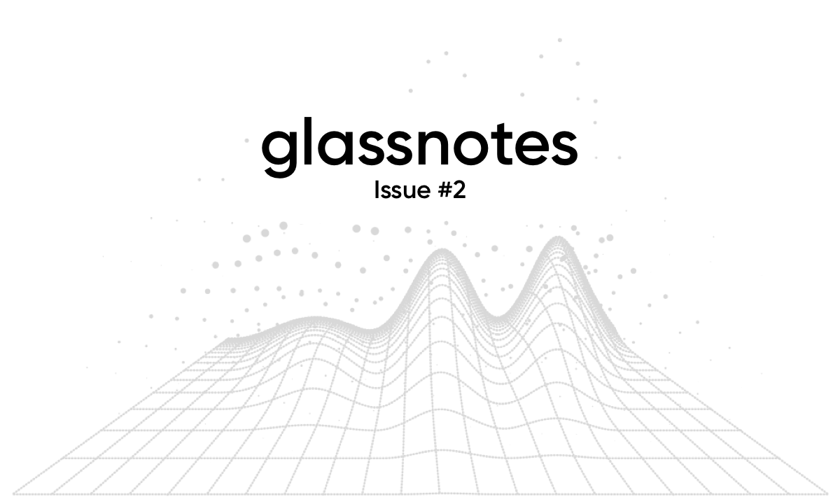 Glassnotes Issue #2