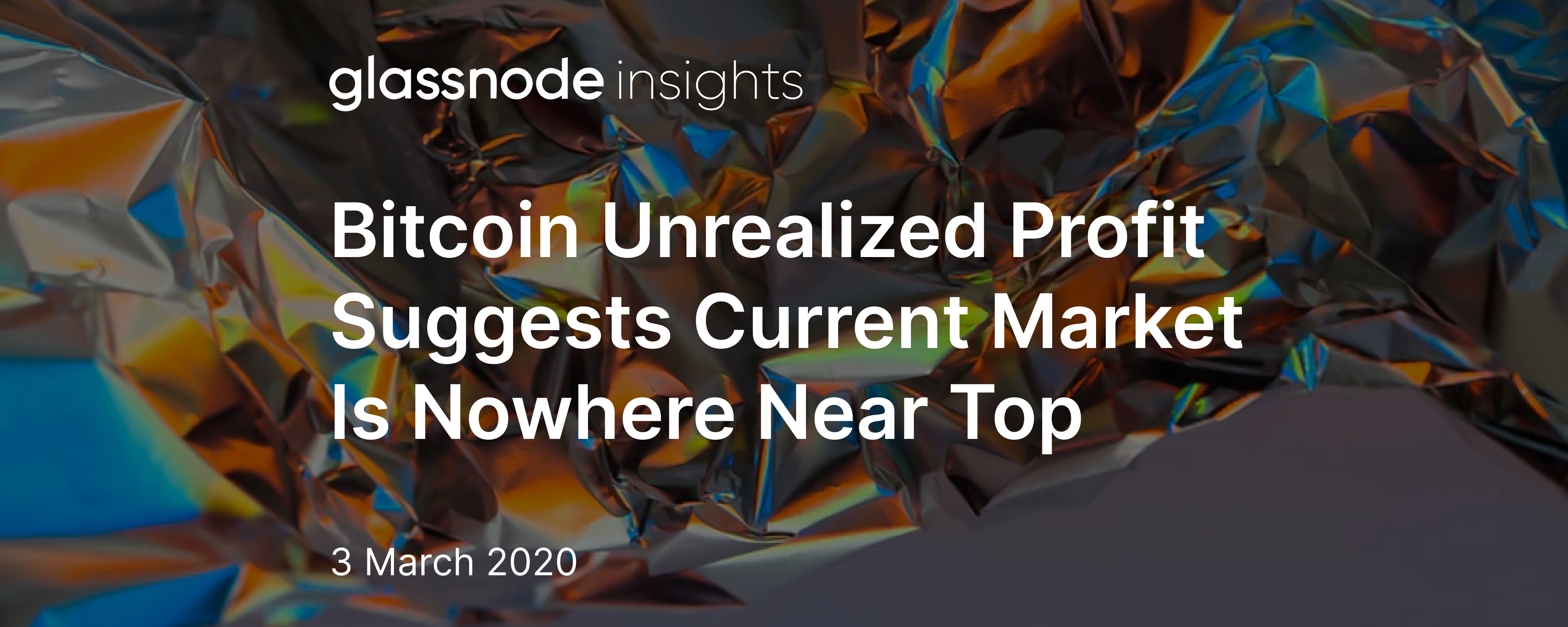Bitcoin Unrealized Profit Suggests Current Market Is Nowhere Near Top