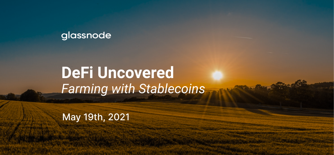 DeFi Uncovered: Farming With Stablecoins