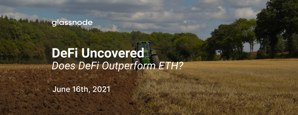DeFi Uncovered: Does DeFi Outperform ETH?