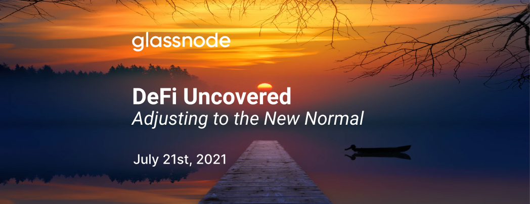DeFi Uncovered: Adjusting to the New Normal