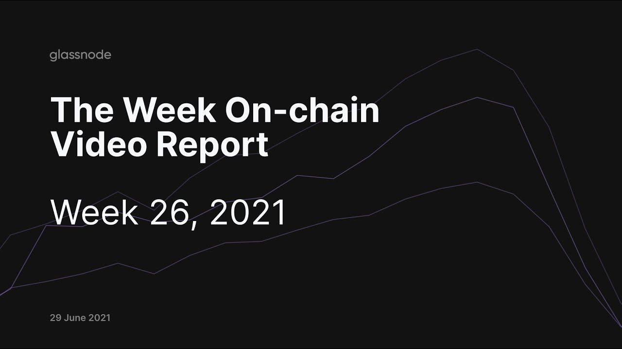 The Week On-chain (Week 27, 2021)