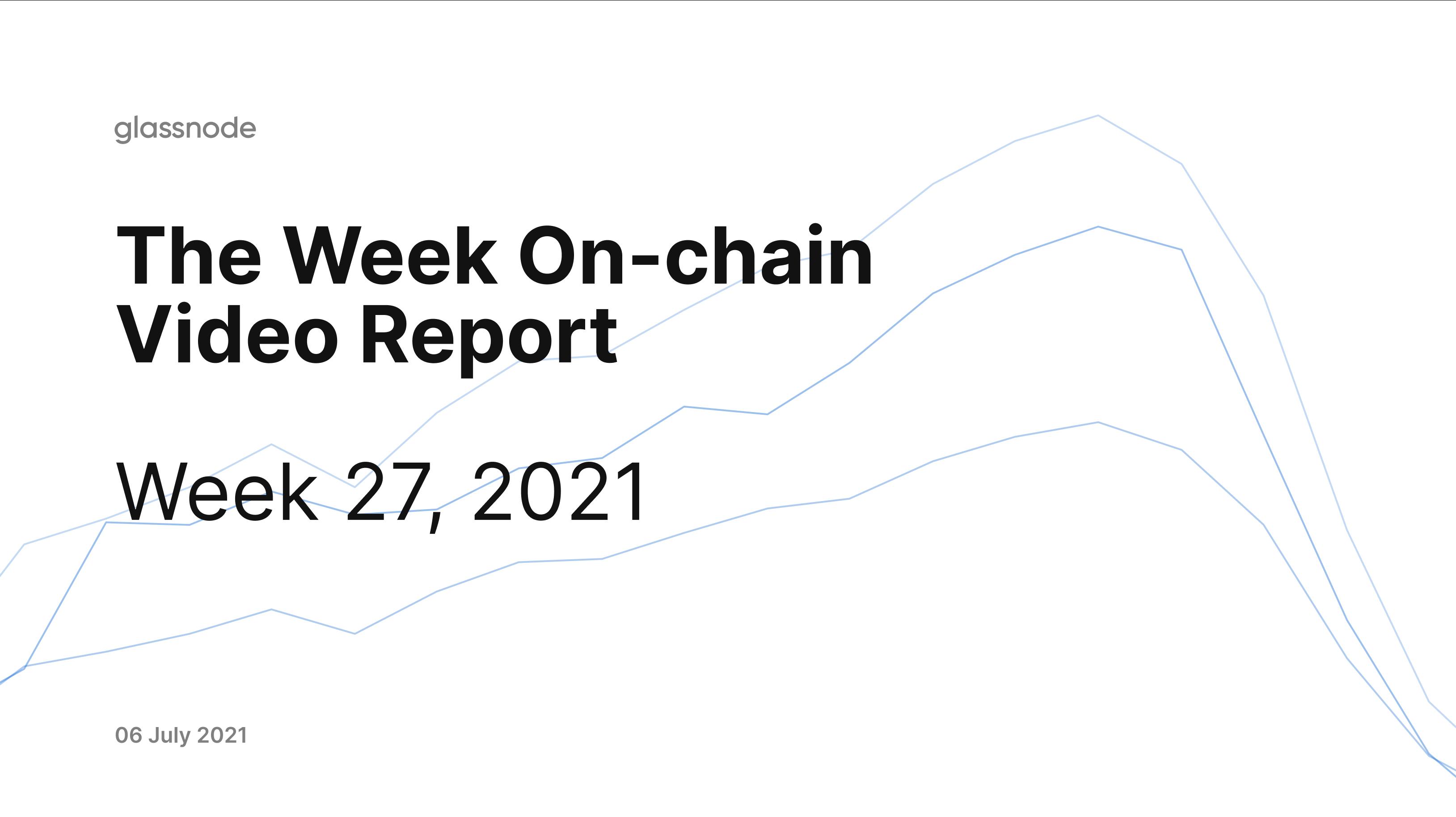 The Week On-chain (Week 28, 2021)