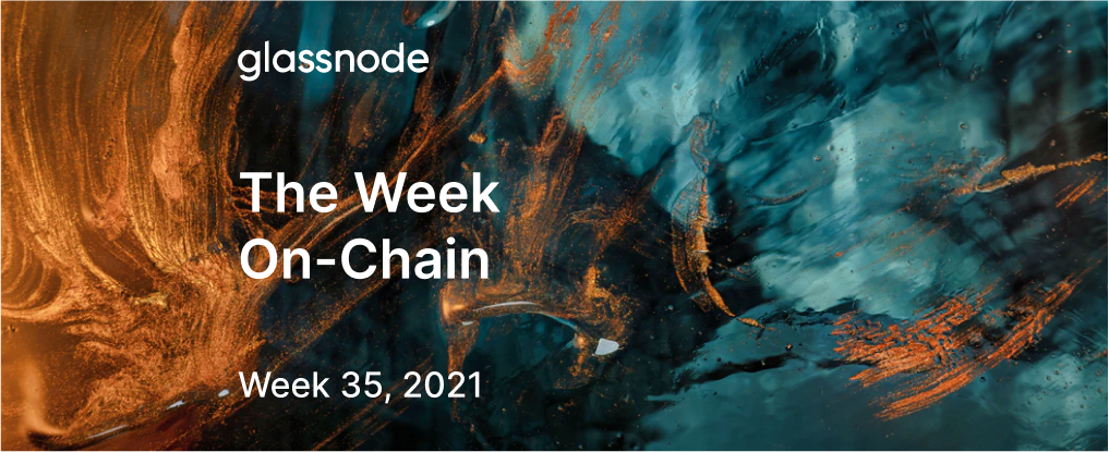 The Week On-chain (Week 35, 2021)