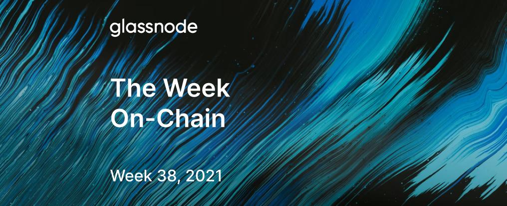 The Week On-chain (Week 38, 2021)