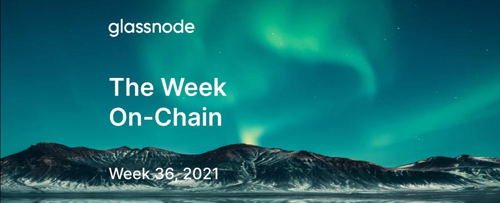 The Week On-chain (Week 36, 2021)