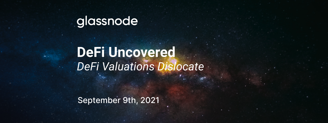 DeFi Uncovered: DeFi Valuations Dislocate