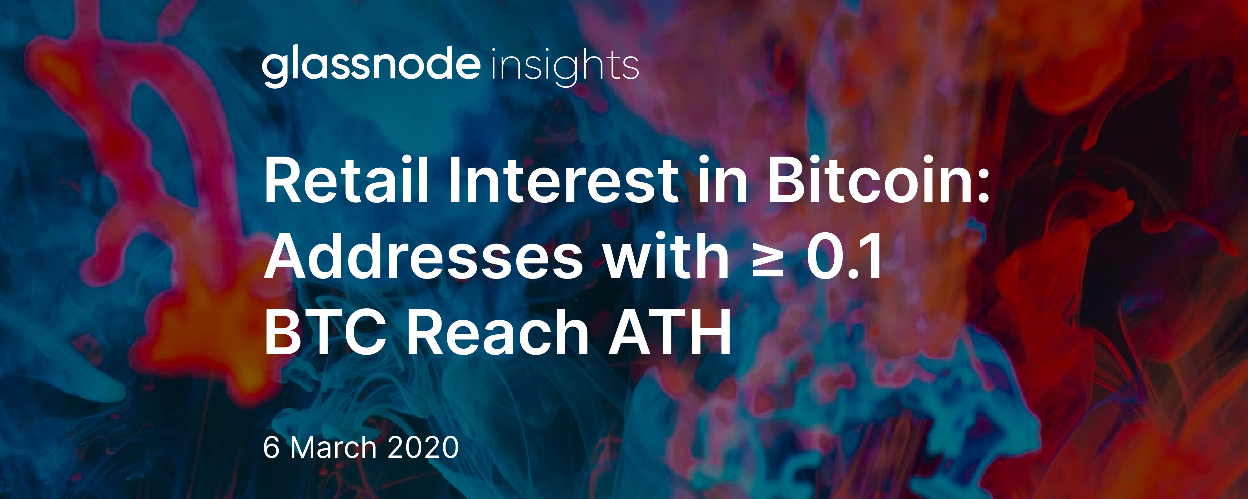 Retail Interest in Bitcoin: Addresses with ≥ 0.1 BTC Reach All-Time High