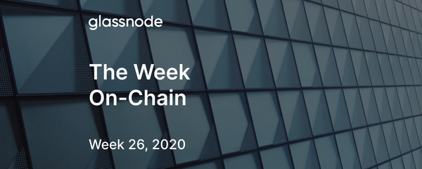 The Week On-Chain (Week 26, 2020)