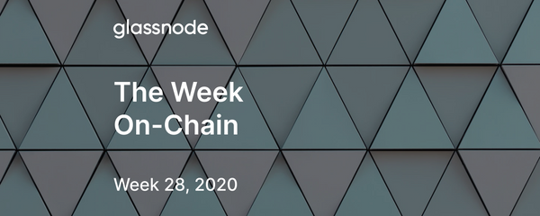 The Week On-Chain (Week 28, 2020)