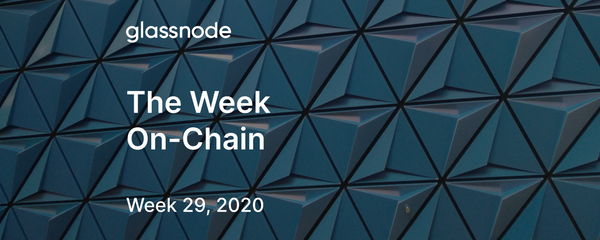 The Week On-Chain (Week 29, 2020)