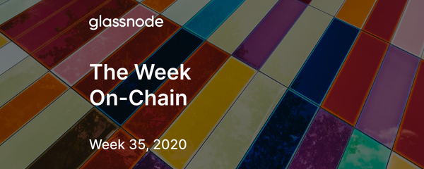 The Week On-Chain (Week 35, 2020)