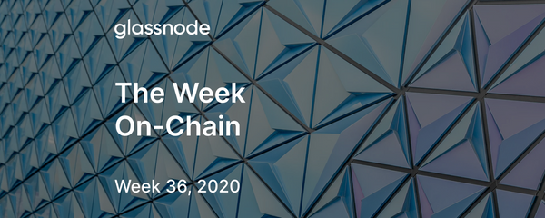The Week On-Chain (Week 36, 2020)