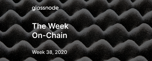 The Week On-Chain (Week 38, 2020)