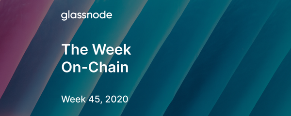 The Week On-Chain (Week 45, 2020)