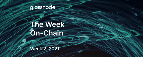 The Week On-Chain (Week 2, 2021)