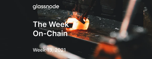 The Week On-chain (Week 13, 2021)