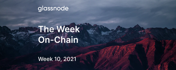 The Week On-chain (Week 10, 2021)
